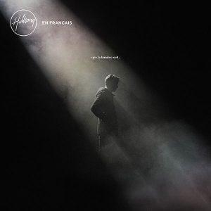 « Que la lumière soit » par Hillsong France