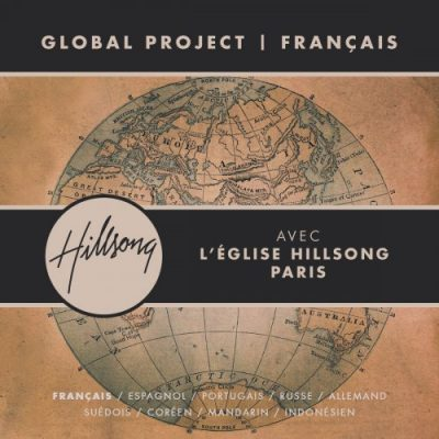 Hillsong Gobal Project Francais